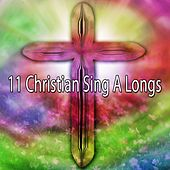 11 Christian Sing A Longs by Praise and Worship