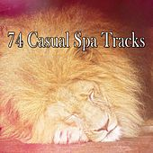 74 Casual Spa Tracks by S.P.A