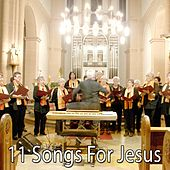 11 Songs For Jesus de Musica Cristiana