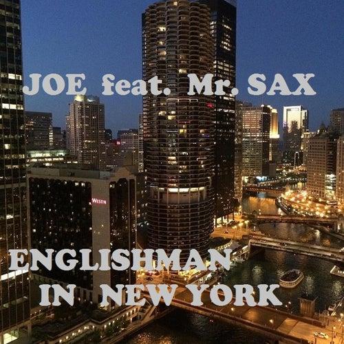 Englishman In New York by Joe