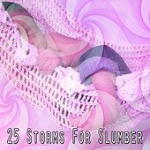 25 Storms For Slumber by Thunderstorms