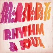 Rhythm & Soul by M.A.N.D.Y.