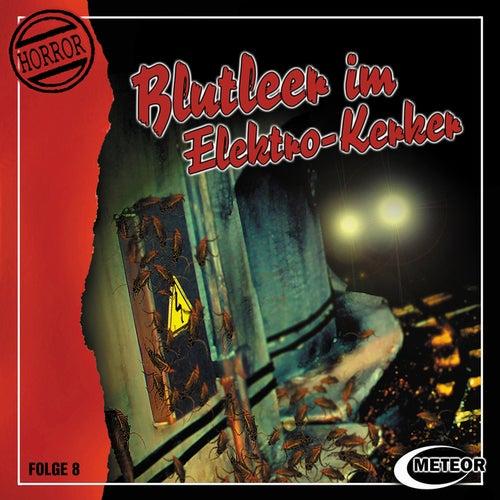 Folge 8: Blutleer im Elektro-Kerker von Meteor Horror