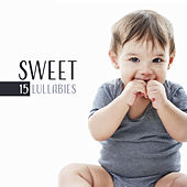 Sweet 15 Lullabies – Relaxing Music for Babies, Classical Piano Lullabies for Children, Calm Down Baby & Sleep by Baby Lullaby (1)