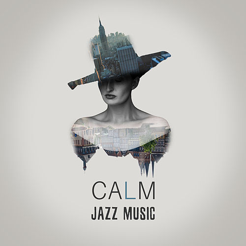 Calm Jazz Music – Ambient Jazz, Music for Calm Moments, Relax Time Music Zone by Relaxing Piano Music