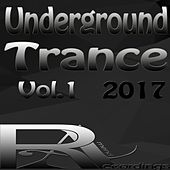Underground Trance 2017, Vol. 1 by Various