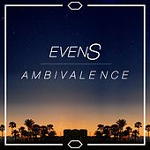 Ambivalence by The Evens