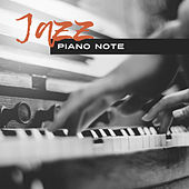Jazz Piano Note – Soft Jazz Music, Stress Relief, Piano Relaxation, Smooth Sounds by Relaxing Classical Piano Music