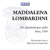 Lombardini Sirmen: String Quartets Nos. 1-6 von Accademia Della Magnifica Comunità