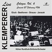 Klemperer Live: Cologne Vol. 6 — Concert 27 February 1956 (Historical Recording) by Various Artists