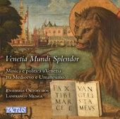Venetia Mundi Splendor by Ensemble Oktoechos