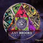 Swervin - Single by Ant Brooks