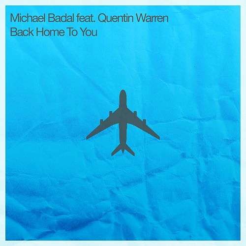 Back Home To You (feat. Quentin Warren) by Michael Badal