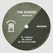I Believe - Single by Stoned