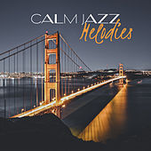 Calm Jazz Melodies – Smooth Jazz Note, Instrumental Music, Peaceful Piano, Jazz Sounds by Smooth Jazz Park