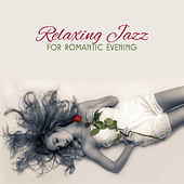 Relaxing Jazz for Romantic Evening – Smooth Sounds for Lovers, Shades of Jazz, Moonlight Sounds by Chilled Jazz Masters