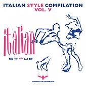 Italian Style Compilation, Vol. 5 by Various Artists
