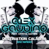 Destination Calabria (2012 Remixes) by Alex Gaudino