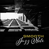 Smooth Jazz Note – Peaceful Jazz Music, Instrumental Sounds, Rest a Bit, Relaxation Melodies by Jazz Lounge