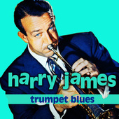 Trumpet Blues von Harry James