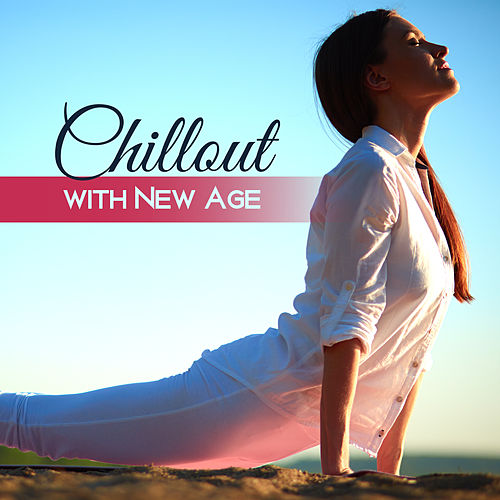 Chillout with New Age – Deep Meditation, Pure Relaxation, Soothing Yoga, Mantra, Calming Melodies, Yoga Music de Reiki Tribe