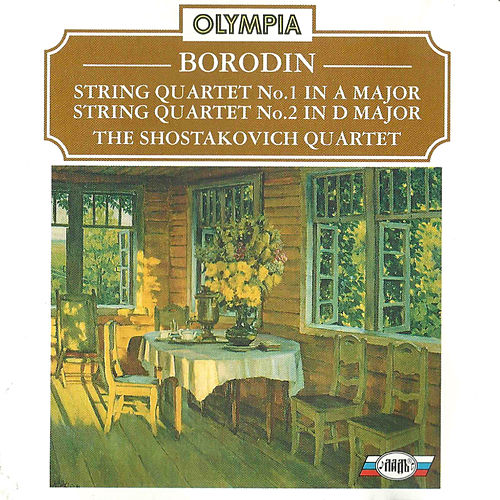 Borodin: String Quartet No. 1 & No. 2 by Shostakovich Quartet
