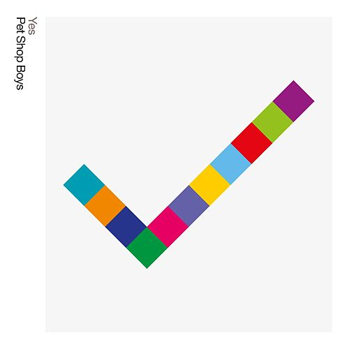 Yes: Further Listening 2008-2010 (2017 Remastered Version) by Pet Shop Boys