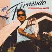 Asi Es Fernando by Fernando Alvarez