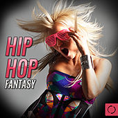Hip Hop Fantasy by Songtradr