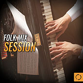 Folk Mix Session by Various Artists
