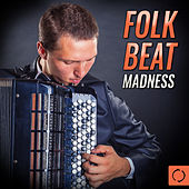 Folk Beat Madness by Various Artists