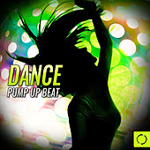 Dance Pump up Beat by Various Artists
