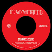 Traveler's Prayer by The Phenomenal Handclap Band
