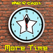More Time by Mr. P Chill