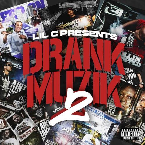 Drank Muzik 2 by LIL C