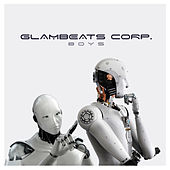 Boys by Glambeats Corp.