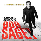 Zero to Sixty by Bob Saget