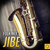 Folk Mix Jibe by Various Artists