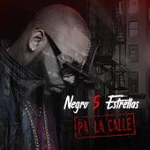 Pa' la Calle by El Negro 5 Estrellas
