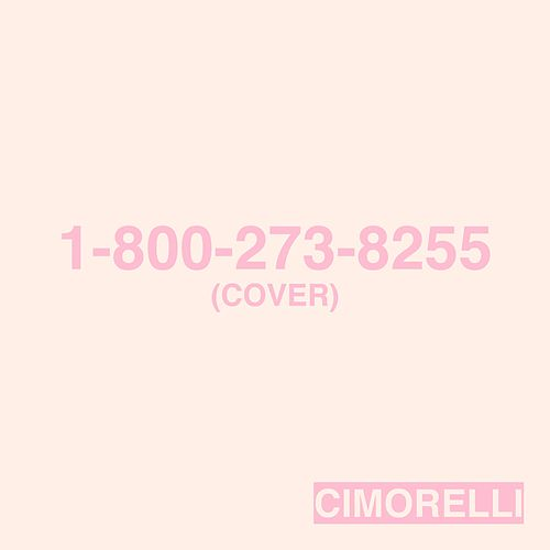 1-800-273-8255 by Cimorelli