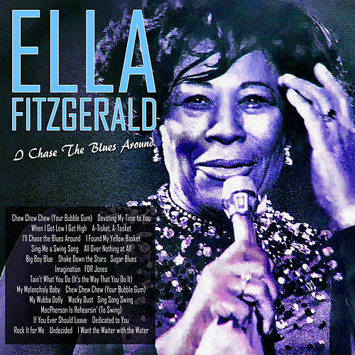 I'll Chase the Blues Around di Ella Fitzgerald