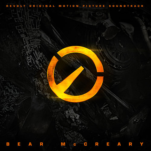 Revolt (Original Motion Picture Soundtrack) by Bear McCreary