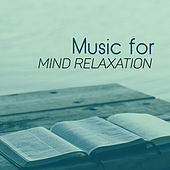 Music for Mind Relaxation – Easy Listening Classical Music, Sounds to Relax, Peaceful Songs by Classical Study Music (1)