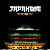 Japanese Meditation – Spiritual Music for Yoga, Deep Meditation, Healing Zen, Therapy Sounds, Relax by Japanese Relaxation and Meditation (1)