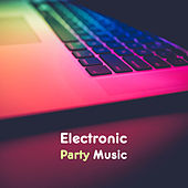 Electronic Party Music – Chill Out 2017, Summer Vibes, Ambient Lounge, Chillout Music, Deep Beats by Electro Lounge All Stars