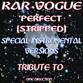 Perfect Stripped (Special Instrumental Versions)[Tribute To One Direction] by Kar Vogue