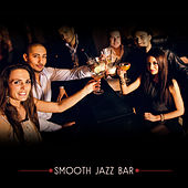 Smooth Jazz Bar – Smooth Jazz, Saxophone Jazz Session, New Age 2017 by Smooth Jazz Sax Instrumentals