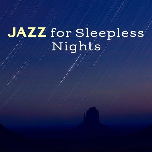 Jazz for Sleepless Nights – Relaxing Jazz, Instrumental Music, Music for Sleep, Ambient Rest de Soft Jazz