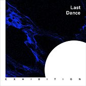 Last Dance de Exhibition