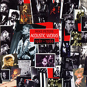Acoustic Works 1981-1986 by Mike Peters